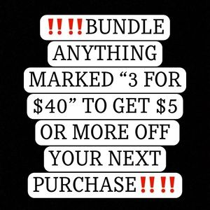 """‼️BUNDLE ANYTHING MARKED """"3 For $40"""" AND SAVE $$‼️"""